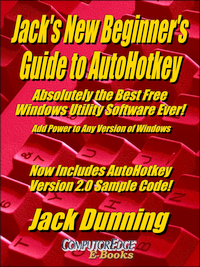 Jack's New Beginner's Guide to AutoHotkey